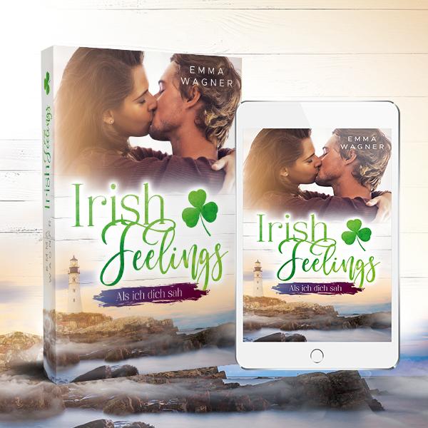Irish Feelings - Als ich dich sah